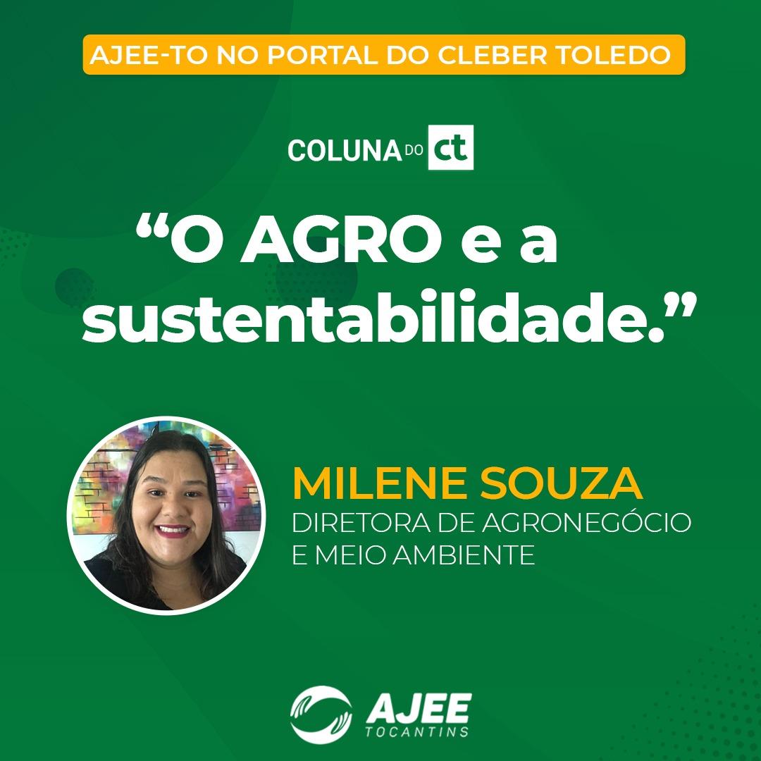 Espaço AJEE-TO na Coluna do Cleber Toledo - O Agro e a Sustentabilidade